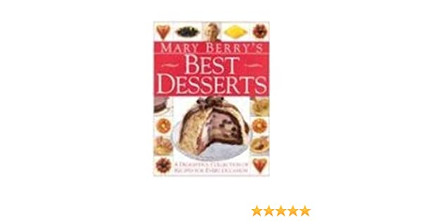 Mary berrys best desserts mary berry 9780751304855 amazon books fandeluxe Images