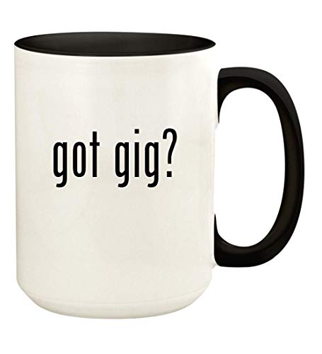 got gig? - 15oz Ceramic Colored Handle and Inside Coffee Mug Cup, Black ()