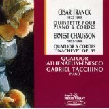 Cesar Franck: Quintet For Piano And Strings/Chausson: String Quartet In C by Franck
