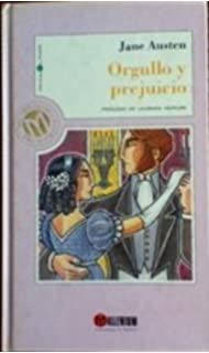 Orgullo Y Prejuicio / Pride and Prejudice (Spanish Edition)