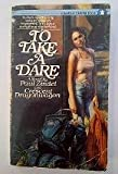 To Take a Dare, Crescent Dragonwagon and Paul Zindel, 0553266012