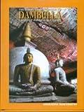 The Golden Rock Temple of Dambulla: Caves of Infinite Buddha