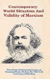 img - for Contemporary World Situation And Validity of Marxism book / textbook / text book