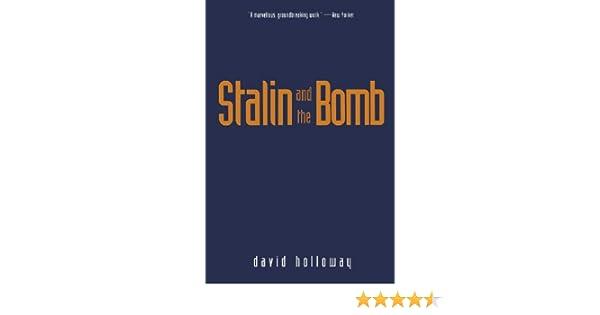 Stalin and the Bomb: The Soviet Union and Atomic Energy, 1939-1956: Soviet Union and Atomic Energy, 1939-56: Amazon.es: Holloway, David: Libros en idiomas extranjeros