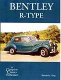 Bentley R-type (Complete Classics)