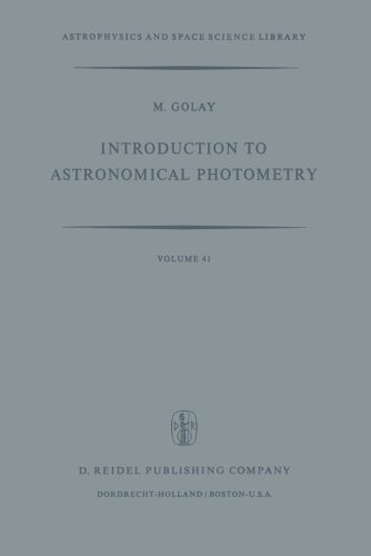 Introduction to Astronomical Photometry (Astrophysics and Space Science Library) (Volume 41)