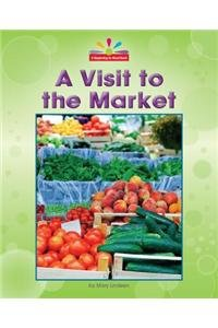 A Visit to the Market (Beginning-to-read) by Norwood House Pr
