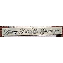 Black Dog Art Large Shabby Always Kiss Me Goodnight Chic Hand Painted Wood Sign