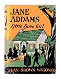 img - for Jane Addams; Little Lame Girl book / textbook / text book