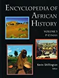Encyclopedia of African History, Kevin Shillington, 1579584551