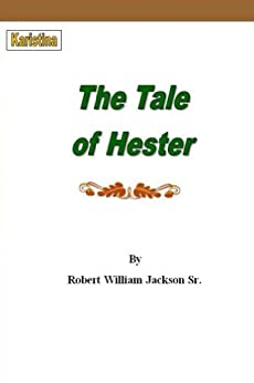 The Tale of Hester by [Jackson, Robert]