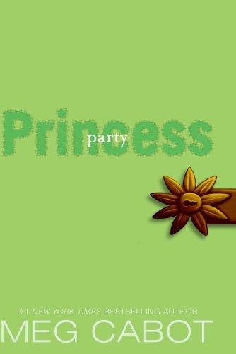 The Princess Diaries, Volume VII: Party Princess -