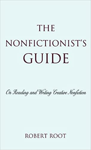 The nonfictionists guide on reading and writing creative the nonfictionists guide on reading and writing creative nonfiction kindle edition by robert root reference kindle ebooks amazon fandeluxe Images