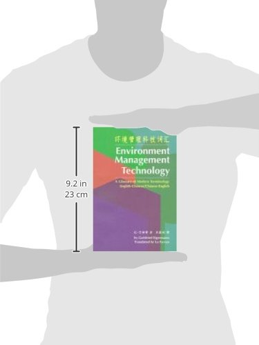 Environment Management Technology: A Glossary of Modern Terminology (English-Simplified Chinese / Simplified Chinese-English) by The Chinese University Press