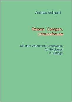 Book Reisen, Campen, Urlaubsfreude by Andreas Weingand (2016-03-10)