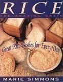 Rice, the Amazing Grain, Marie Simmons, 0805013717