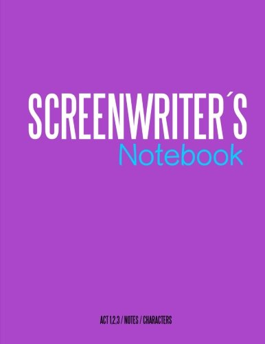 Screenwriters Notebook: Cinema notebooks for cinema artists PDF