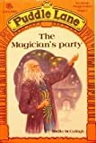 img - for The Magician's Party (Puddle Lane reading programme) book / textbook / text book