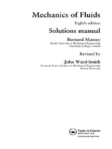 mechanics of fluids solutions manual john ward smith rh amazon com Chemical Engineering Fluid Mechanics Textbook