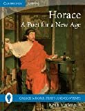 Horace - A Poet for a New Age, Keith Maclennan, 0521757460