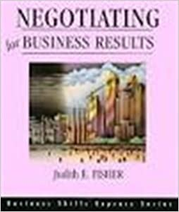 Negotiating for Business Results (Business Skills Express Series)