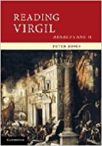 Reading Virgil: AeneidI and II (Cambridge Intermediate Latin Readers)