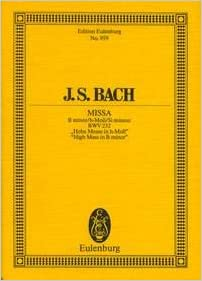 EULENBURG BACH J.S. - MASS IN B MINOR - CONDUCTEUR POCHE Classical sheets Pocket score