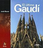 Descargar Libro El último Gaudí Jordi Bonet