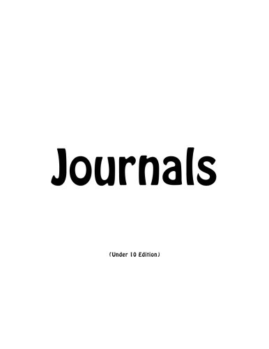 Download Journals Under 10: Classic Journal (Lined Pages) with White Cover Option - ON SALE NOW - JUST $6.99 (Volume 3) pdf epub