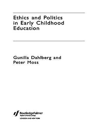 ethics and politics in early childhood education essay Applied ethics as a foundation in early childhood teacher education: exploring the connections and possibilities ethics and politics in early childhood education.
