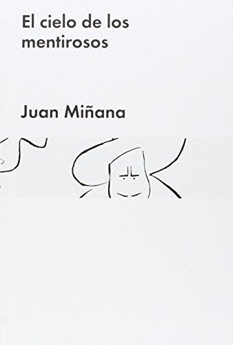 Descargar Libro El Cielo De Los Mentirosos Joan Miñana