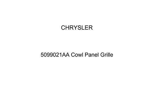 Genuine Chrysler 5099021AA Cowl Panel Grille