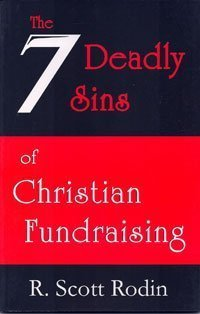 Download The Seven Deadly Sins of Christian Fundraising ebook
