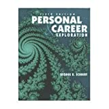Personal and Career Exploration, Schmidt, George R. and Kolpin, Thierry, 0787274453