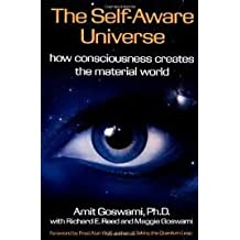 The Self-Aware Universe Publisher: Tarcher