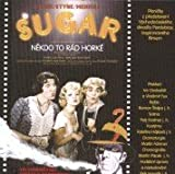 Sugar - Some Like It Hot - Musical - Original Czech Republik Cast 2004