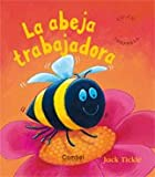 La Abeja Trabajadora, Jack Tickle and Caterpillar Books Ltd., 8498250374