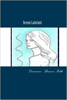 Book Sereni Labirinti: Poesia: Volume 1