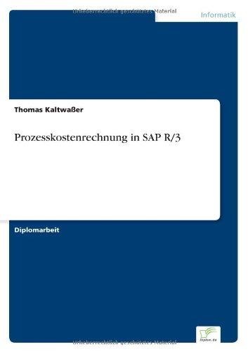 Prozesskostenrechnung in SAP R/3 (German Edition) PDF