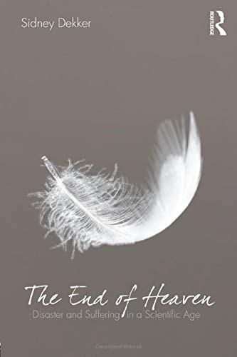 The End of Heaven (The Field Guide To Understanding Human Error)
