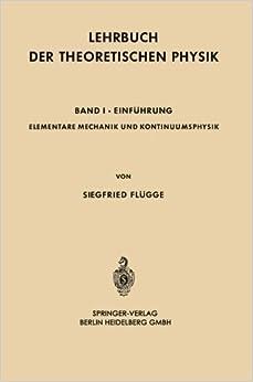 Elementare Mechanik und Kontinuumsphysik (Bildungs- und Besch????ftigungssysteme in Japan) (German Edition) by Siegfried Fl????gge (1961-01-01)