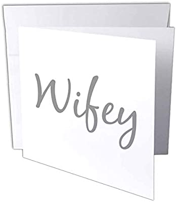 3drose Wifey Fancy Text In Grey Wife Half Of Mr And Mrs Set Cute Nickname Greeting Card 6 X 6 Single Gc 232494 5 Amazon Sg Office School Supplies