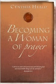 Becoming a Woman of Prayer New Edition edition PDF