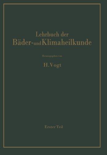 Lehrbuch der Bäder- und Klimaheilkunde: Erster Teil (German Edition)