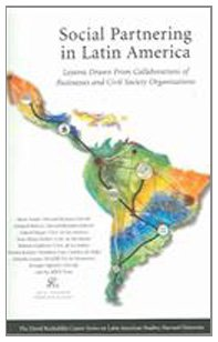 Social Partnering in Latin America: Lessons Drawn from Collaborations of Businesses and Civil Society Organizations (Ser
