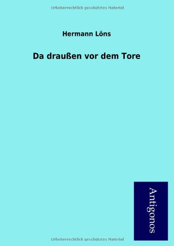 Da draußen vor dem Tore (German Edition) ebook