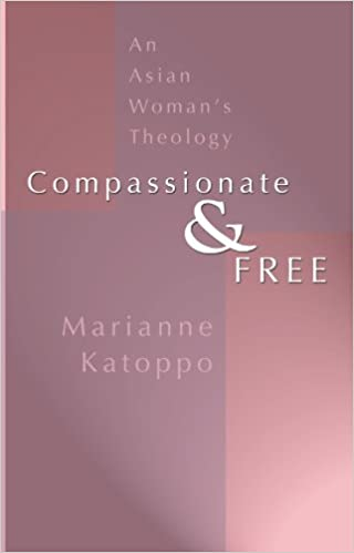 Amazon com: Compassionate and Free: An Asian Woman's Theology