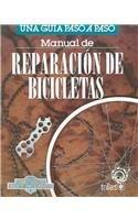 Descargar Libro Manual De Reparacion De Bicicletas Luis Lesur