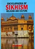 Encyclopaedia of Sikhism, Religion and Culture, Ralhan, O. P., 8174884491