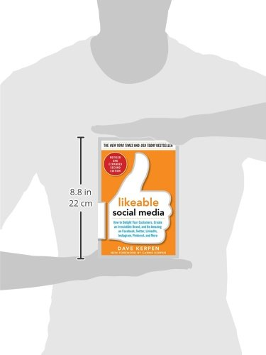 31yWp10akqL Amazon Books - Likeable Social Media, Revised and Expanded: How to Delight Your Customers, Create an Irresistible Brand, and Be Amazing on Facebook, Twitter, ... and More (Marketing/Sales/Adv & Promo)